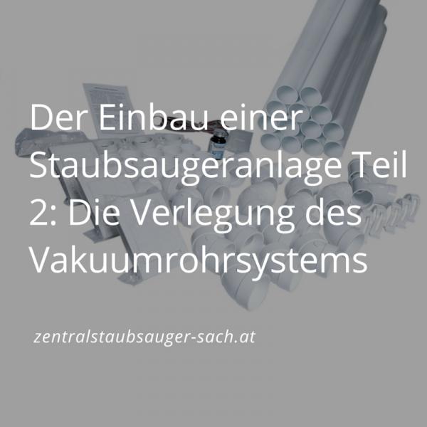 Der-Einbau-einer-Staubsaugeranlage-Teil-2-Die-Verlegung-des-Vakuumrohrsystems